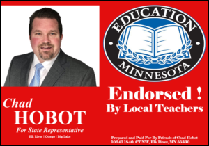 Chad Hobot for Minnesota State Representative Elk River, Who is my state representative Elk River, Where do I vote Elk River, Polling places Elk River, Polling Locations Elk River, Polling Locations Elk River, Labor endorsed Elk River, AFL-CIO endorsed Elk River, AFSCME endorsed Elk River, NRA endorsed Elk River, NRA candidates Elk River, State Representative District 30A Elk River, Minnesota State Representative District 30A Elk River